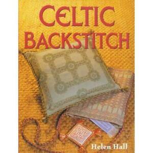 Celtic Backstitch By Helen Hall Patterns Gift Ideas 9781861083685 9781861083685 Ebay
