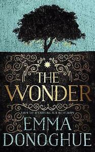 Donoghue, Emma, The Wonder, Very Good Book
