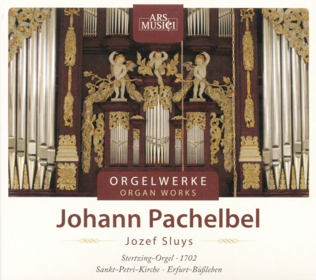 Jozef Sluys (Org) - Pachelbel: Organ Works