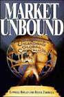 Market Unbound: Unleashing Global Capitalism by Lowell Bryan, Deanna Farrell (Hardback, 1996)