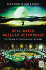 Real-World Nuclear Deterrence: The Making of International Strategy by David G. Coleman, Joseph M. Siracusa (Hardback, 2006)
