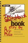 The Sketchbook by Mojo Place (Paperback / softback, 2011)