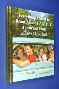 EVERYTHING-I-NEED-TO-KNOW-ABOUT-FAMILY-I-LEARNED-FROM-A-LITTLE-GOLDEN-BOOK