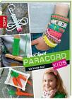 Knot*knot Paracord Kids von Thade Precht (2014, Taschenbuch)