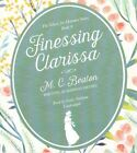 Finessing Clarissa by M C Beaton Writing as Marion Chesney (CD-Audio, 2015)