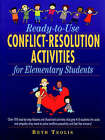 Ready to Use Conflict Resolution Activities for Elementary Students by B Teolis (Paperback, 2002)