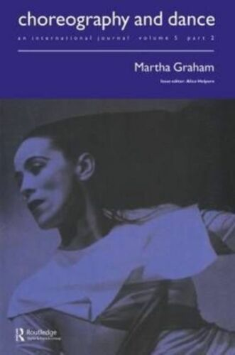 1 of 1 - Martha Graham: A special issue of the journal Choreography and Dance-ExLibrary