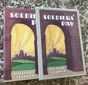 Soldier's Pay, by William Faulkner~BEST Facsimile of 1926 First Edition