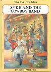 Spike and the Cowboy Band by John Patience (Paperback, 1997)