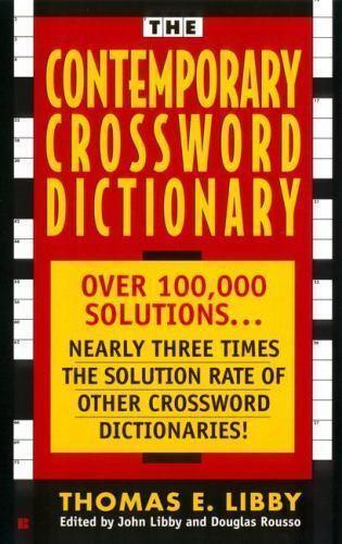 The Contemporary Crossword Dictionary by Libby, Thomas E. , Mass Market Paperbac