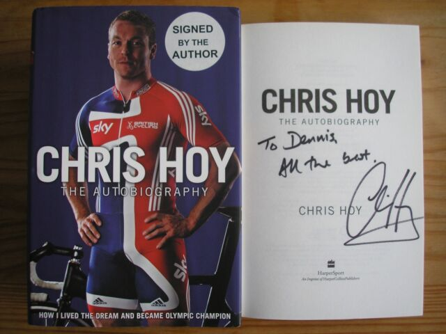 CHRIS HOY - THE AUTOBIOGRAPHY  1st/1st  HB/DJ  2009  SIGNED AND LINED