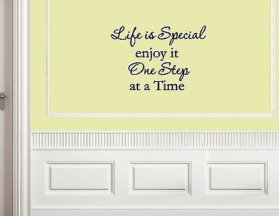 Life is special enjoy it one step at a Vinyl wall decals quotes sayings #1458
