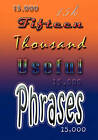Fifteen Thousand Useful Phrases by Grenville Kleiser (Paperback / softback, 2009)