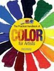 The Practical Handbook of Color for Artists by Barron's Educational Series (Paperback / softback, 2013)