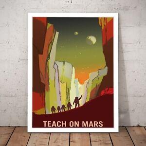 034-Teach-On-Mars-034-NASA-Space-Travel-Art-Poster-Print-A4-to-A0-Framed