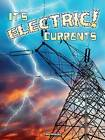 It's Electric! Currents by Carla Mooney (Paperback / softback, 2014)