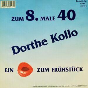 """7"""" DORTHE KOLLO Zum 8. Male 40 / Ein Kuss zum Frühstück TITAN orig. 1992 - Leipzig, Deutschland - 7"""" DORTHE KOLLO Zum 8. Male 40 / Ein Kuss zum Frühstück TITAN orig. 1992 - Leipzig, Deutschland"""