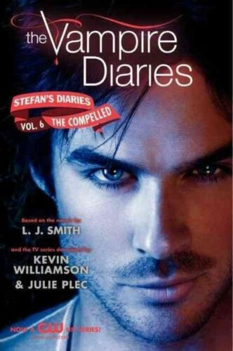 1 of 1 - The Vampire Diaries: Stefan's Diaries #6: The Compelled-ExLibrary