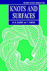 Knots and Surfaces by T. Porter, N. D. Gilbert (Paperback, 1996)