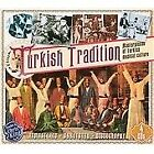 Various Artists - Turkish Tradition (Masterpieces of Turkish Musical Culture, 2012)