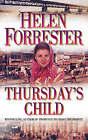 Thursday's Child by Helen Forrester (Paperback, 1990)