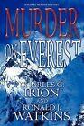 Murder on Everest by Charles G Irion, Ronald J Watkins (Paperback / softback, 2009)
