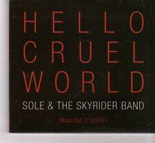 (FR789) Sole & The Skyrider Band, Hello Cruel World - 2011 DJ CD