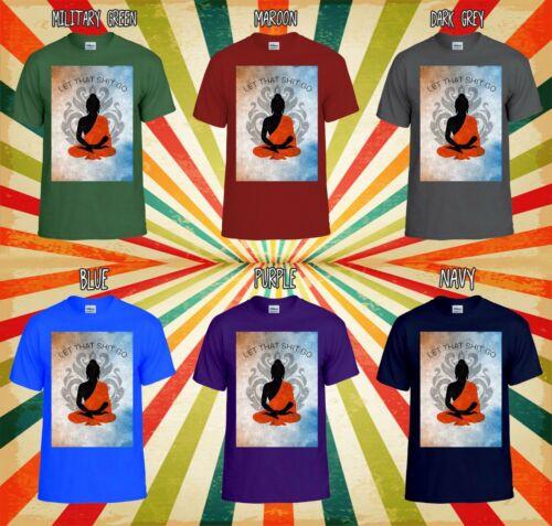 Let That Sh*t Go Buddha Yoga Cool Men Women Vest Tank Top Unisex T Shirt 2419