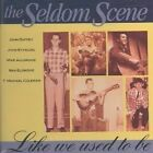Like We Used to Be by The Seldom Scene (Bluegrass) (CD, Jan-1994, Sugar Hill)