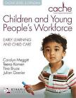 CACHE Level 3 Children and Young People's Workforce Diploma by Tina Bruce, Carolyn Meggitt, Julian Grenier, Teena Kamen (Paperback, 2011)