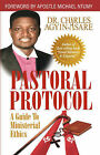 Pastoral Protocol by Charles Agyin-Asare (Paperback / softback, 2004)