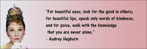 """Audrey Hepburn /""""You Are Never Alone/"""" Quote Poster Print 7/""""x21/"""" On Matte Canvas"""