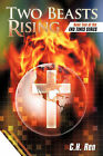 Two Beasts Rising: Book Two of the End Times Series by C.H.Ren (Paperback, 2011)
