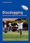Discdogging by Julia Zimmermann (Paperback / softback, 2010)