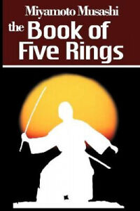 The Book of Five Rings by Musashi, Miyamoto