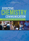 Effective Chemistry Communication in Informal Environments by Division on Earth and Life Studies, Division of Behavioral and Social Sciences and Education, Board on Science Education, Committee On Communicating Chemistry In Informal Settings, National Academies of Sciences Engineering, Board on Chemical Sciences and Technology (Paperback, 2016)
