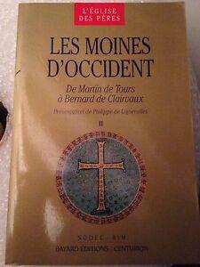 les-moines-d-039-occident-de-martin-de-tours-a-bernard-de-clairvaux-volume-2-bayard