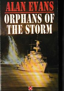 Orphans-of-the-Storm-PB-1990-Alan-Evans-WWII-Naval-Fiction
