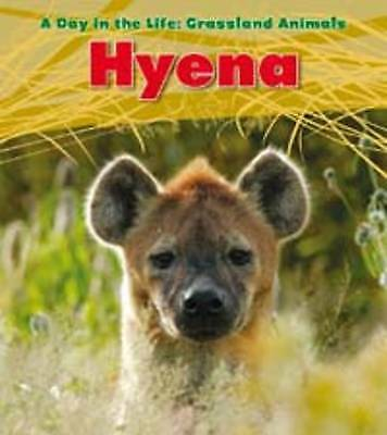 1 of 1 - Spilsbury, Louise, Hyena (A Day in the Life: Grassland Animals), Very Good Book