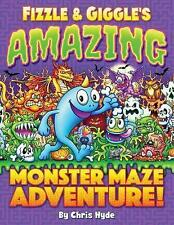 Fizzle & Giggle's Amazing Monster Maze Adventure! by Chris Hyde (Paperback /...