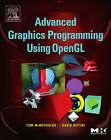 Advanced Graphics Programming Using OpenGL by Tom McReynolds, David Blythe (Hardback, 2005)