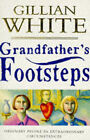 Grandfather's Footsteps by Gillian White (Paperback, 1995)
