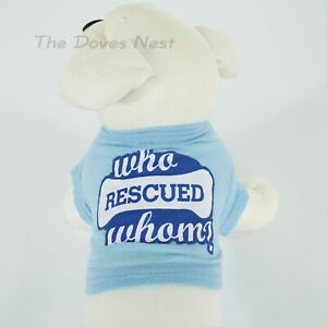 GREENBRIER-INTERNATIONAL-New-X-SMALL-DOG-TEE-Who-Rescued-Whom-BLUE-DOG-T-SHIRT