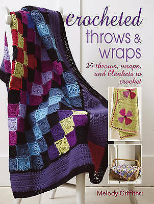 1 of 1 - Crocheted Throws & Wraps: 25 throws, wraps and blankets to crochet, Griffiths, M