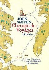 John Smith's Chesapeake Voyages, 1607-1609 Rountree, Helen C., Clark, Wayne E.,