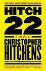 Hitch-22: A Memoir von Christopher Hitchens (2011, Taschenbuch)