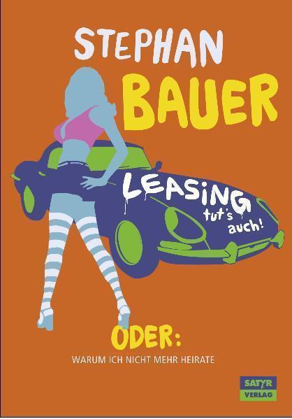 Leasing tut's auch von Stephan Bauer (Kunststoffeinband)