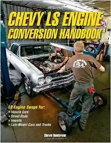 Chevy LS Engine Conversion Handbook GM LS SWAPS MODS WORKSHOP REPAIR MANUAL
