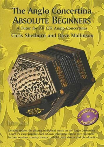 The Anglo Concertina Absolute Beginners Learn How to Play Method Music Book