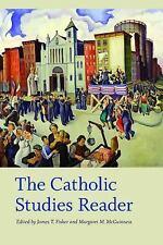 The Catholic Studies Reader (Catholic Practice in North America),